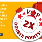 double_vip_points_mar-april_2013_2